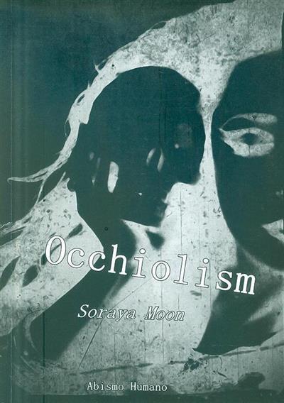 Occhiolism (Soraya Moon)