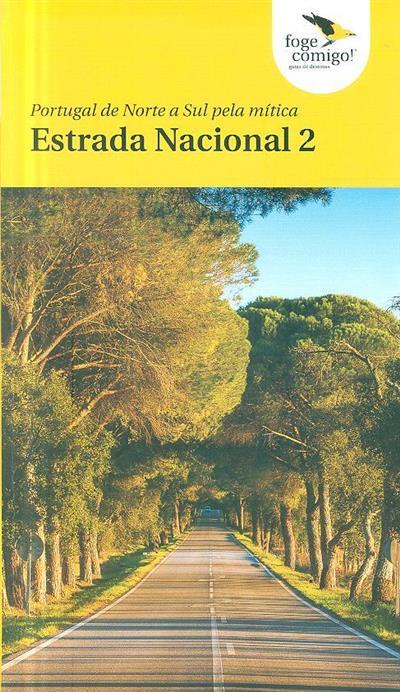 Portugal de Norte a Sul pela mítica Estrada Nacional 2 (coord. Armando Carvalho)