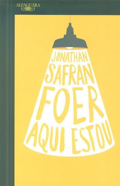 Aqui estou (Jonathan Safran Foer)