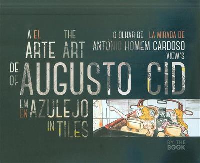 A arte de Augusto Cid em azulejo (fot. António Homem Cardoso)