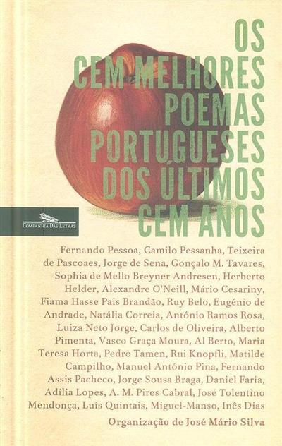 Os cem melhores poemas portugueses dos últimos cem anos (org. José Mário Silva)