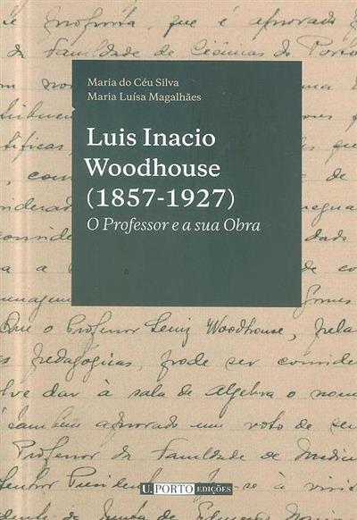 Luis Inacio Woodhouse (1857-1927) (Maria do Céu Silva, Maria Luísa Magalhães)