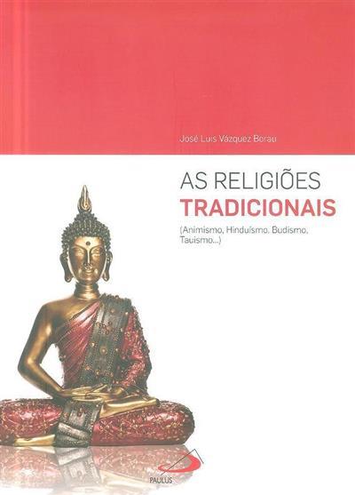 As religiões tradicionais (José Luis Vázquez Borau)
