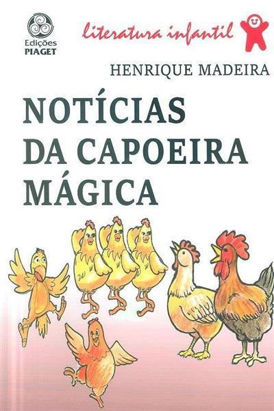 Notícias da capoeira mágica (Henrique Madeira)