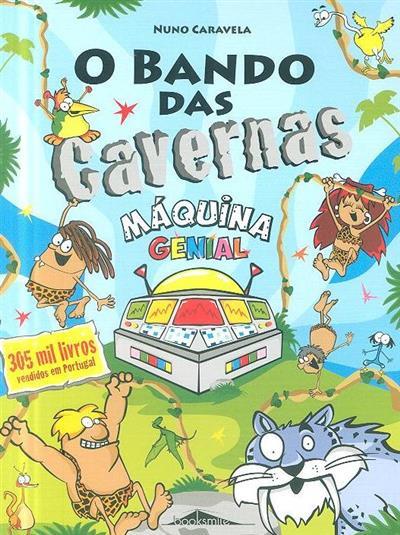 Máquina genial (Nuno Caravela)