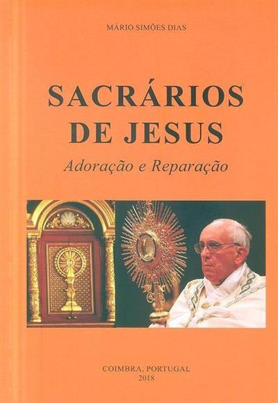 Sacrários de Jesus (Mário Simões Dias)