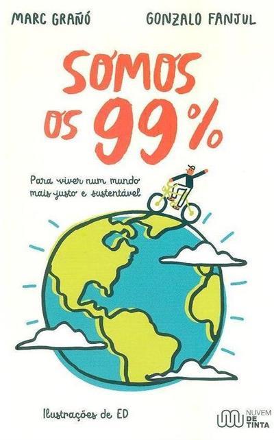 Somos os 99% (Marc Grañó, Gonzalo Fanjul)