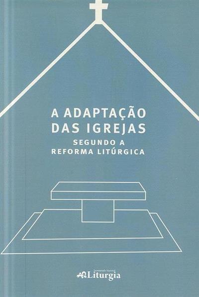 A adaptação das igrejas segundo a reforma litúrgica (Comissão Episcopal de Liturgia da Itália)
