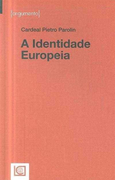 A identidade europeia (Cardeal Petro Parolin )