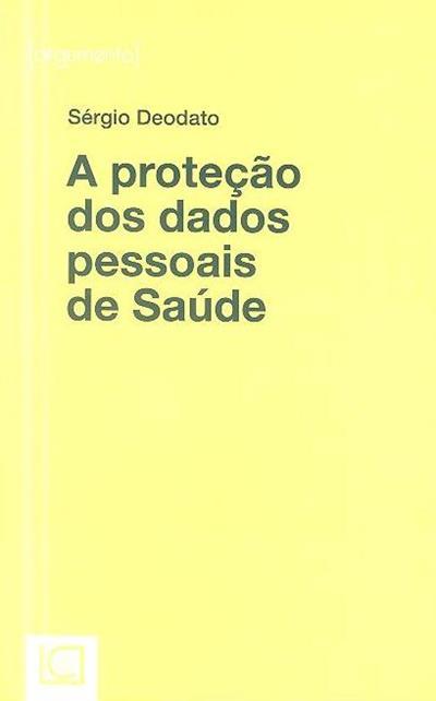 A proteção dos dados pessoais de saúde (Sérgio Deodato)