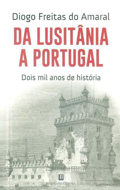Da lusitânia a Portugal (Diogo Freitas do Amaral)