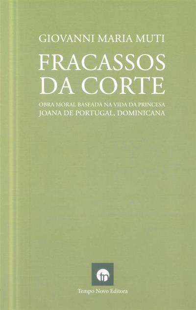 Fracassos da corte (Giovanni Maria Muti)