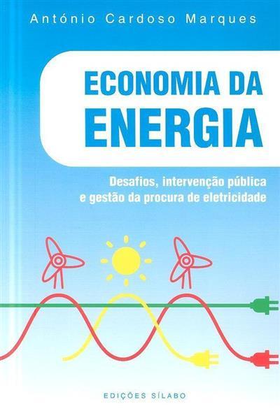Economia da energia (António Cardoso Marques)