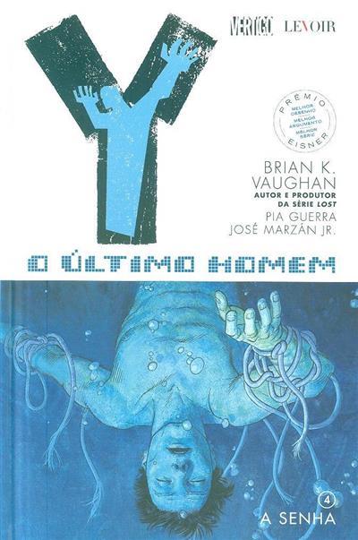 A senha (Brian K. Vaughan, Pia Guerra, José Marzán Jr.)