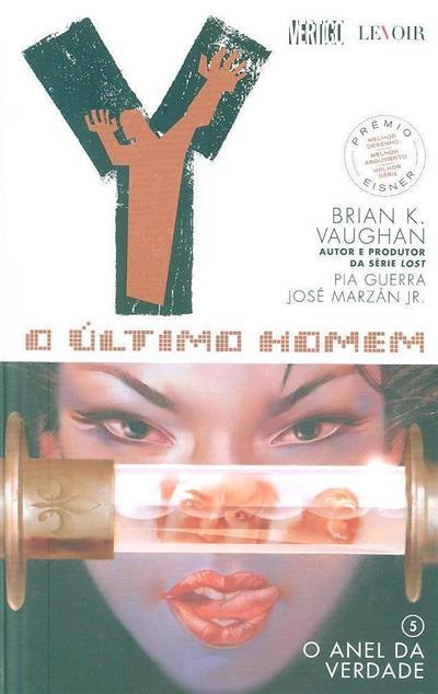 O  anel da verdade (Brian K. Vaughan, Pia Guerra, José Marzán Jr.)