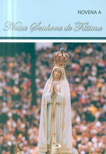 Novena a Nossa Senhora de Fátima (Guilherme Gândara)