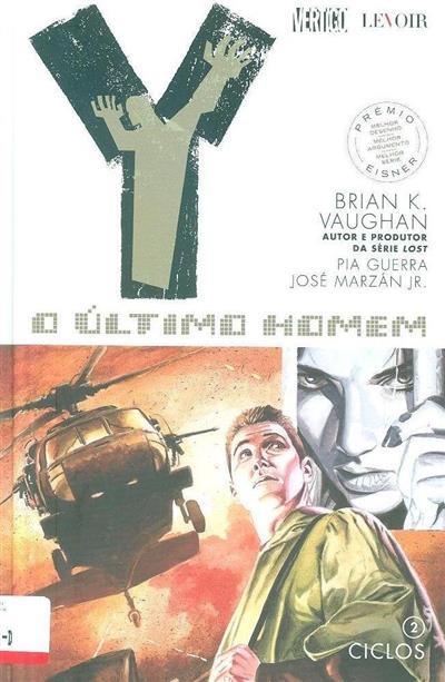 Ciclos (Brian K. Vaughan, Pia Guerra, José Marzán Jr.)