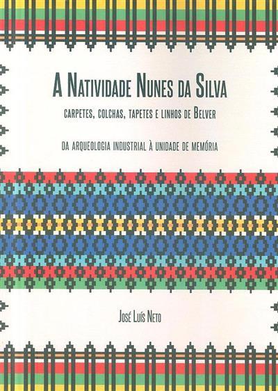 A Natividade Nunes da Silva (José Luís Neto)