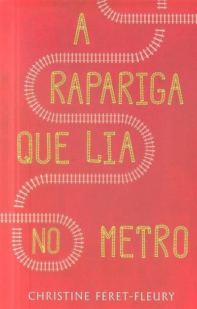 A rapariga que lia no metro (Christine Féret-Fleury)