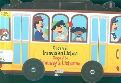 Guga y el tranvía en Lisboa (Susana Fonseca)