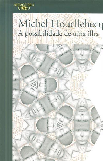A possibilidade de uma ilha (Michel Houellebecq)