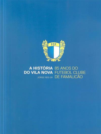 A história do Vila Nova (Jorge Reis-Sá)