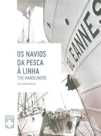 Os navios de pesca à linha (Jean Pierre Andrieux)