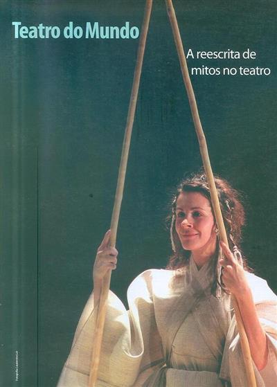 Teatro do mundo (comis. cient. Annabela Ritta... [et al.])