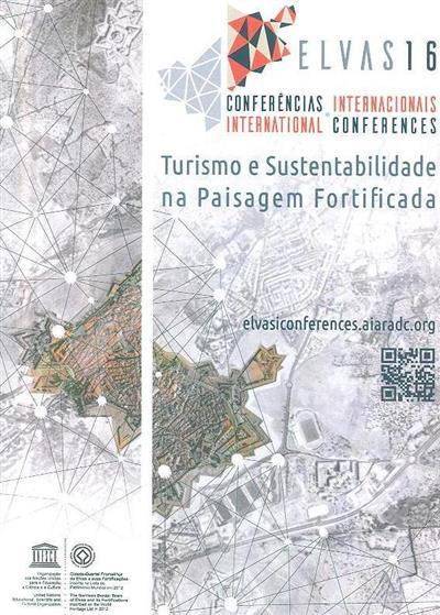 Conferências Internacionais de Elvas - Turismo e Sustentabilidade na Paisagem Fortificada
