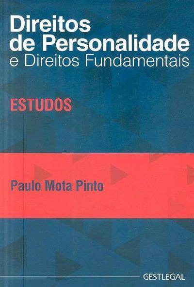 Direitos de personalidade e direitos fundamentais (Paulo Mota Pinto)