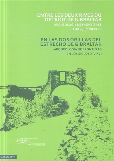 Entre les deux rives du détroit de Gibraltar (coord. André Teixeira)