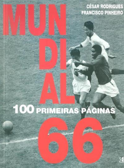 Mundial 66 (coord. César Rodrigues, Francisco Pinheiro)