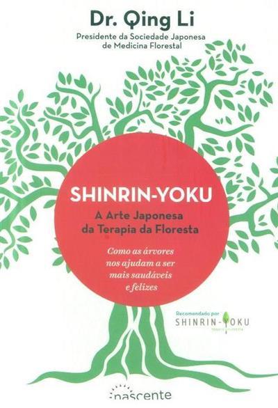 Shinrin-yoku (Qing Li)