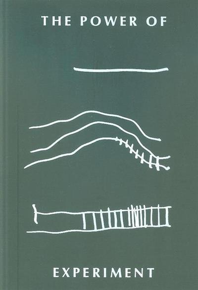 The power of experiment (ed. Alberto Altés, Ana Jara, Lucinda Correia)