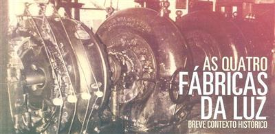 As quatro fábricas da luz (Cátia Arruda Canto)
