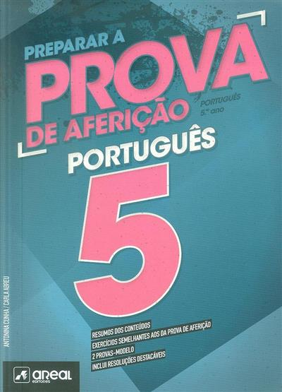 Prepara a prova de aferição (Antonina Cunha, Carla Abreu)