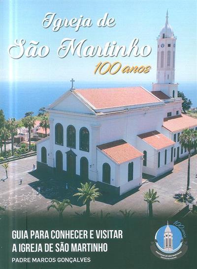 Igreja de São Martinho, 100 anos (Marcos Gonçalves)