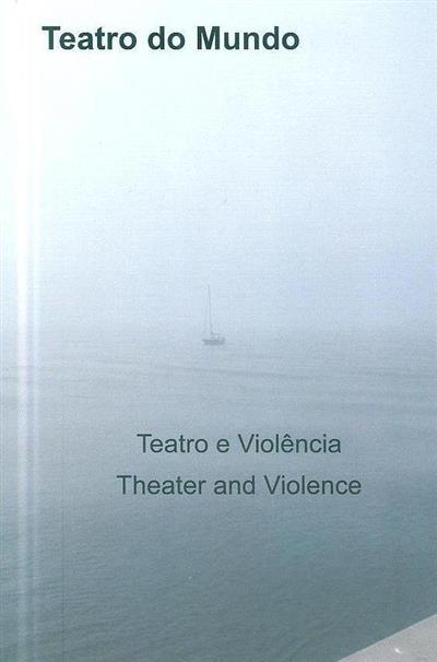 Teatro do mundo (XII Encontro Internacional Teatro do Mundo)