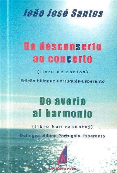Do desconserto ao concerto (João José Santos)