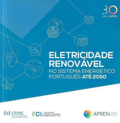 Eletricidade renovável no sistema energético português até 2050