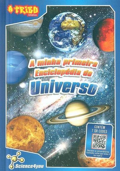 A minha primeira enciclopédia do universo (Patrícia Leal, Rita Amaral)