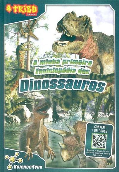 A minha primeira enciclopédia dos dinossauros (Flávia Leitão)
