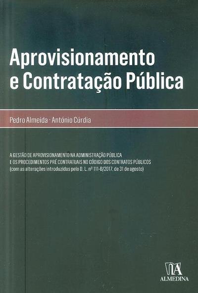 Aprovisionamento e contratação pública (Pedro Almeida, António Cúrdia)