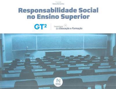 Responsabilidade social no ensino superior (Grupo de Trançado [isto é Trabalho] para a Educação no Ensino Superior da Comissão Setorial para a Educação e Formação do Instituto Português da Qualidade, Sandra Gomes)