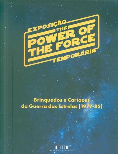 """Exposição """"The power of the force"""" (Salvador Patrício Gouveia)"""