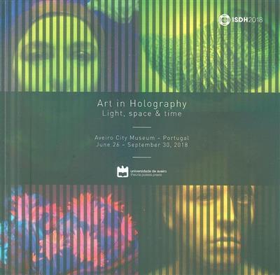Art in holography (ed. Hans Bjelkhagen, Pedro Pombo)
