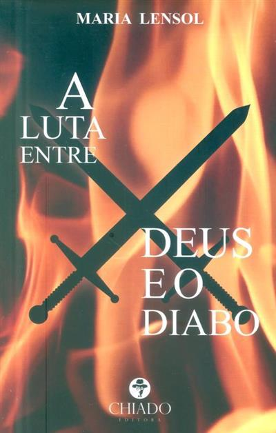 A luta entre deus e o diabo (Maria Lensol)