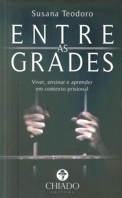 Entre as grades (Susana Teodoro)