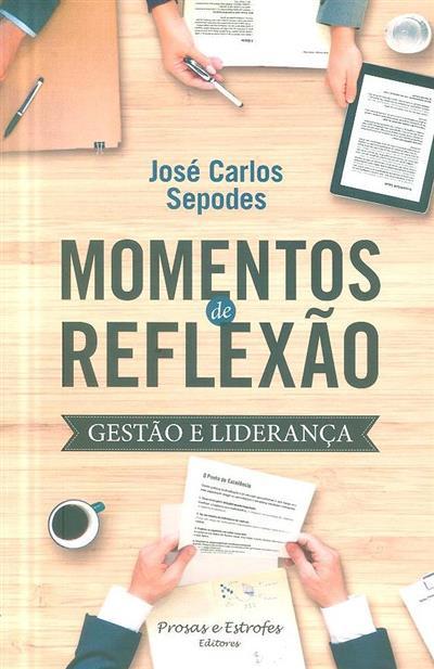 Momentos de reflexão (José Carlos Sepodes)