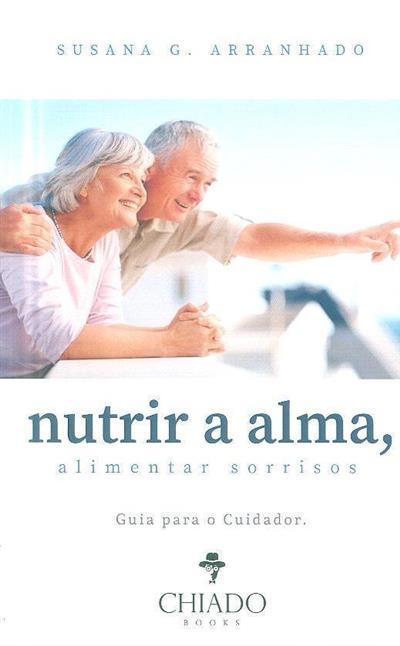 Nutrir a alma, alimentar sorrisos (Susana G. Arranhado)